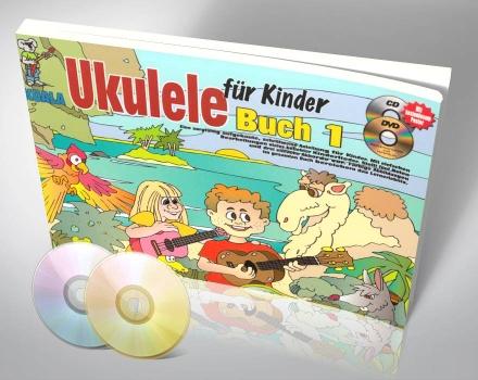 Ukulele für Kinder – Buch 1 (mit CD und DVD)