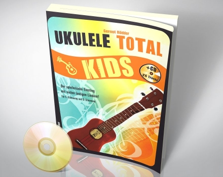 Ukulele Total KIDS (mit Audio CD)